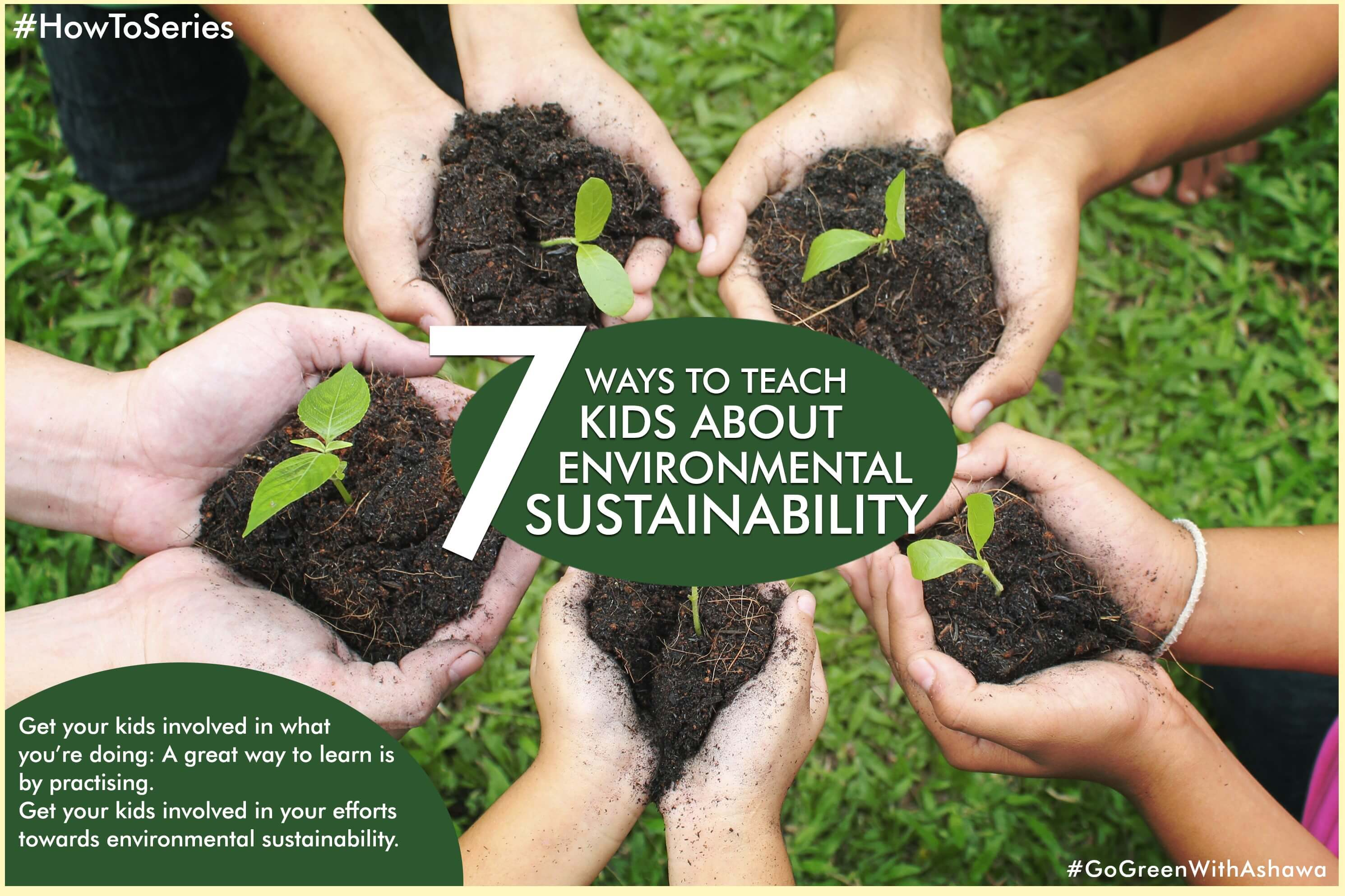 7 WAYS TO TEACH KIDS ABOUT ENVIRONMENT SUSTAINABILITY