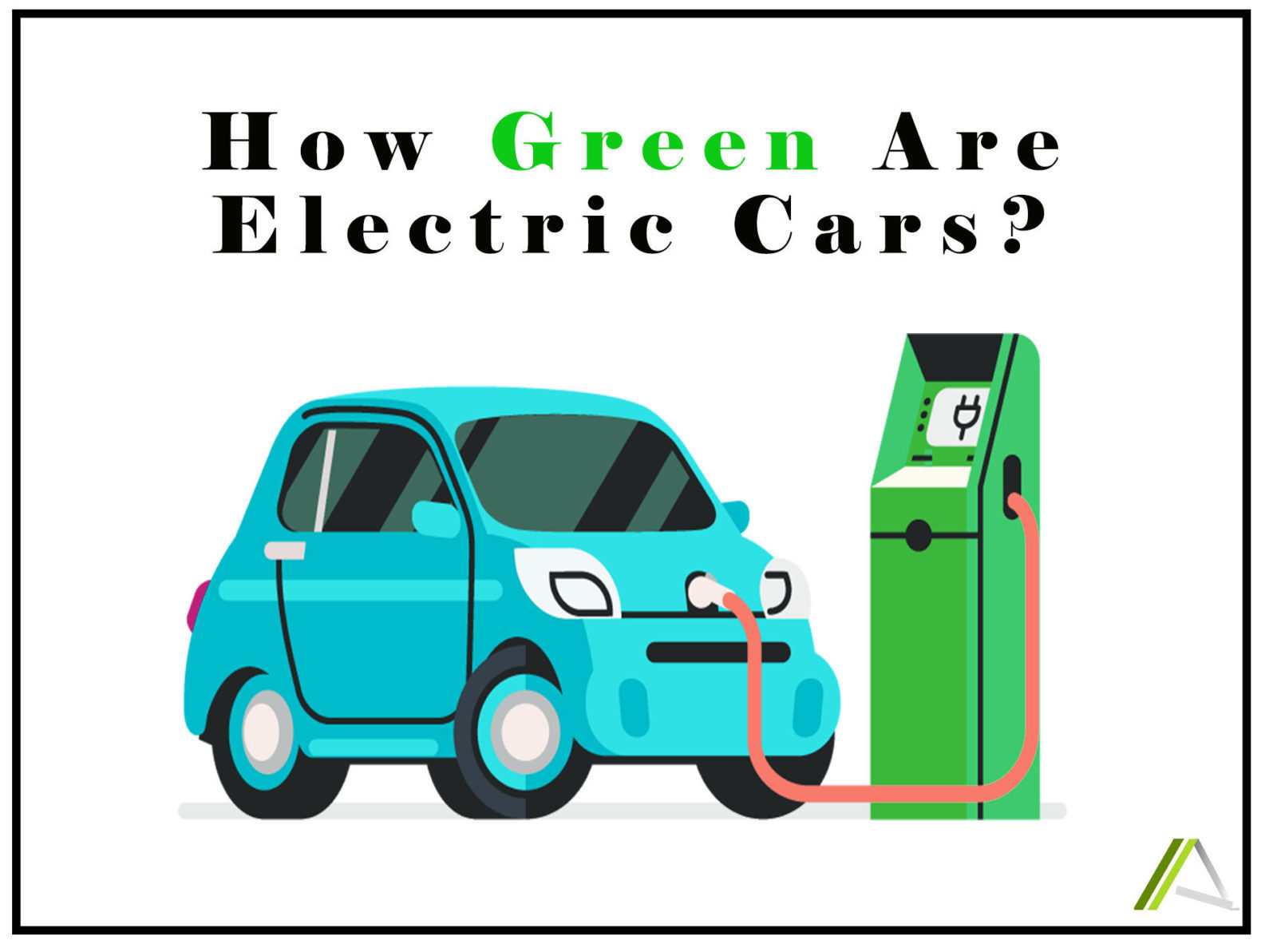 "HOW ""GREEN"" ARE ELECTRIC CARS?"