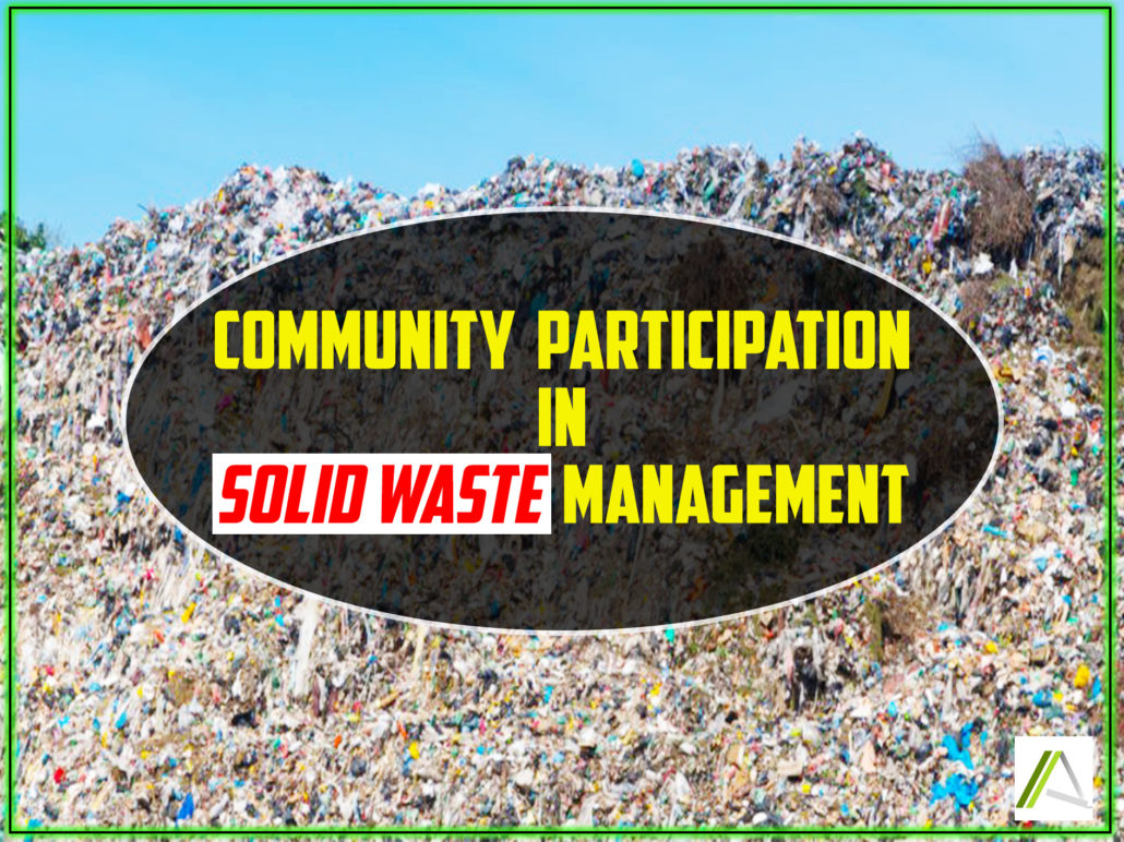 COMMUNITY PARTICIPATION IN SOLID WASTE MANAGEMENT – Ashawa Consults Ltd